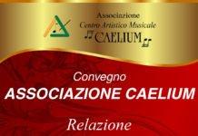Associazione Caelium organizza un convegno sull'attività svolta nel 2018